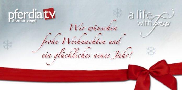 Text Weihnachtsgrüße.Herzlichste Weihnachtsgrüße An Unsere Zuschauer Leser Wehorse Blog